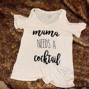 """Ayla blouse """"Momma needs a cocktail"""" size small"""